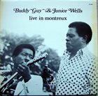 BUDDY GUY Buddy Guy & Junior Wells ‎: Live In Montreux album cover