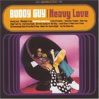 BUDDY GUY Heavy Love album cover