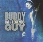 BUDDY GUY Live At Legends album cover