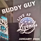 BUDDY GUY Live At Legends - January 9, 2004 album cover