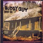 BUDDY GUY Sweet Tea album cover