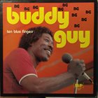 BUDDY GUY Ten Blue Fingers album cover