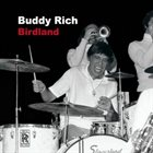 BUDDY RICH Birdland album cover
