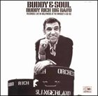 BUDDY RICH Buddy & Soul: Buddy Rich Big Band Recorded Live in Hollywood at the Whiskey A Go-Go album cover