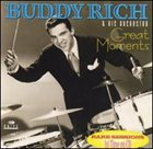 BUDDY RICH Great Moments album cover