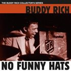 BUDDY RICH No Funny Hats album cover