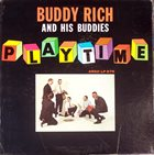 BUDDY RICH Playtime album cover