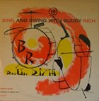 BUDDY RICH Sing and Swing With Buddy Rich album cover