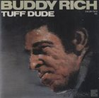 BUDDY RICH Tuff Dude album cover