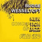 BUGGE WESSELTOFT New Conception of Jazz: FiLM iNG Album Cover
