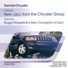BUGGE WESSELTOFT New Jazz From The Chrysler Group album cover
