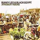 BUKKY LEO Bukky Leo & Black Egypt : Afrobeat Visions album cover
