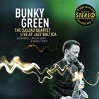 BUNKY GREEN The Salzau Quartet Live At Jazz Baltica album cover