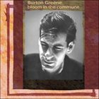 BURTON GREENE Bloom In The Commune album cover