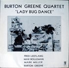 BURTON GREENE Burton Greene Quartet ‎: Lady Bug Dance album cover