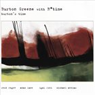 BURTON GREENE Burton Greene with R*Time: Burton's Time album cover