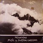 BURTON GREENE Mountains album cover