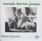 BURTON GREENE Narada Burton Greene : Shades Of Greene album cover