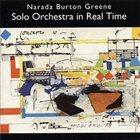 BURTON GREENE Solo Orchestra in Real Time album cover
