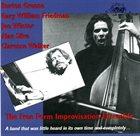 BURTON GREENE The Free Form Improvisation Ensemble album cover