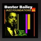 BUSTER BAILEY Jazz Foundations Vol. 10 album cover
