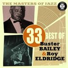 BUSTER BAILEY The Masters of Jazz: 33 Best of Buster Bailey & Roy Eldridge album cover