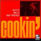 BUTCH MILES Cookin' (aka Soulmates) album cover