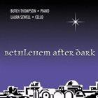BUTCH THOMPSON Bethlehem After Dark album cover