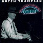 BUTCH THOMPSON Lincoln Avenue Blues album cover