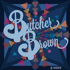 BUTCHER BROWN B-Sides album cover