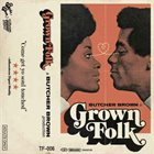 BUTCHER BROWN Grown Folk album cover