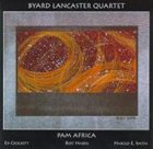 BYARD LANCASTER Pam Africa album cover