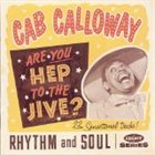 CAB CALLOWAY Are You Hep to the Jive? album cover