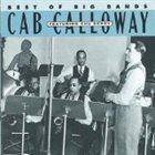 CAB CALLOWAY Best of the Big Bands: Cab Calloway album cover