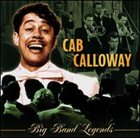 CAB CALLOWAY Big Band Legends: Cab Calloway album cover