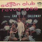 CAB CALLOWAY Cotton Club Revue 1958 album cover