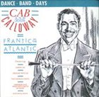 CAB CALLOWAY Frantic In The Atlantic album cover