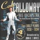 CAB CALLOWAY The Early Years: 1930-1934 album cover
