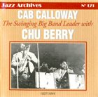 CAB CALLOWAY The swinging Big Band Leader with Chu Berry album cover