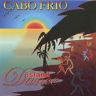 CABO FRIO Island Dance album cover
