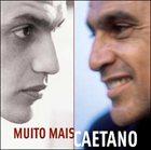 CAETANO VELOSO Muito Mais Caetano album cover