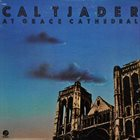 CAL TJADER The Grace Cathedral Concert album cover