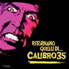 CALIBRO 35 Ritornano Quelli Di... Calibro 35 album cover