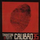 CALIBRO 35 Traditori Di Tutti album cover