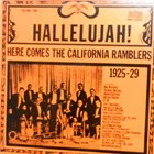 CALIFORNIA RAMBLERS Hallelujah! Here Comes The California Ramblers album cover