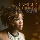 CAMILLE THURMAN Waiting For The Sunrise album cover