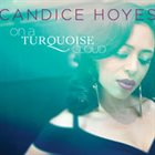CANDICE HOYES On a Turquoise Cloud album cover