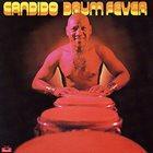 CÁNDIDO (CÁNDIDO CAMERO) Drum Fever album cover