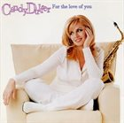 CANDY DULFER For the Love of You album cover