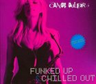 CANDY DULFER Funked Up & Chilled Out album cover